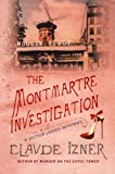 The Montmartre Investigation: A Victor Legris Mystery (Victor Legris Mysteries)