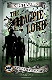 The Magpie Lord: Volume 1