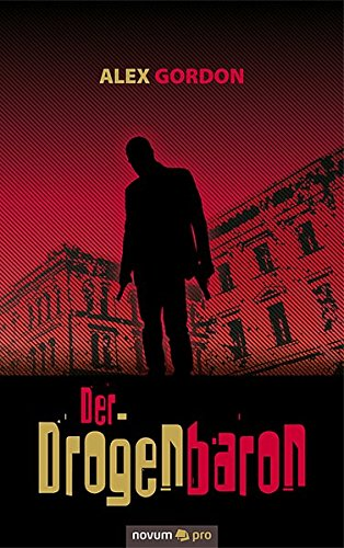 Der Drogenbaron (German Edition)