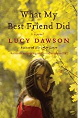 What My Best Friend Did: A Novel Kindle Edition