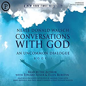 Conversations with God: An Uncommon Dialogue, Book 1, Volume 1 Audiobook