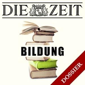 Thema Bildung (DIE ZEIT) Hörbuch