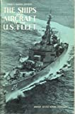 img - for The Ships and Aircraft of the United States Fleet, Eighth Edition book / textbook / text book