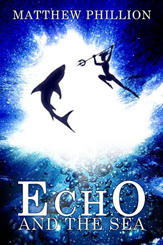 Download for free Echo and the Sea