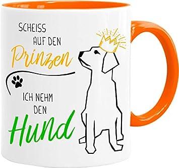 HUNDE Tasse mit Spruch SCHEISS AUF DEN PRINZEN Kaffeetasse Bürotasse Sprüchetass