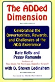 The Added Dimension, Kate Kelly and Peggy Ramundo, 0684846292