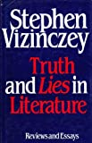 img - for Truth and Lies in Literature: Essays and Reviews book / textbook / text book