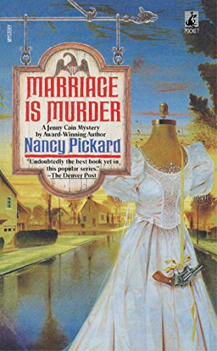 Marriage Is Murder (Jenny Cain Mysteries, No. 4)