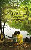 The River Whispers, Pamela Pizzimenti, 1434375706