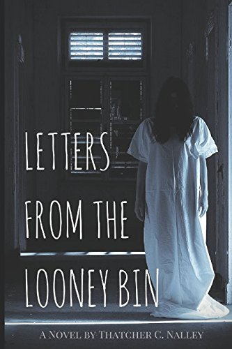 (Letters From The Looney Bin )
