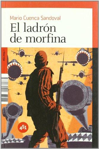 Descargar Libro Ladron De Morfina,el Mario Cuenca Sandoval