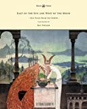 East of the Sun and West of the Moon - Old Tales from the North - Illustrated by Kay Nielsen, Peter Christen Asbjørnsen, 1447448987