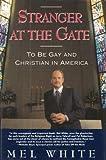 Stranger at the Gate, Mel White, 0671884077