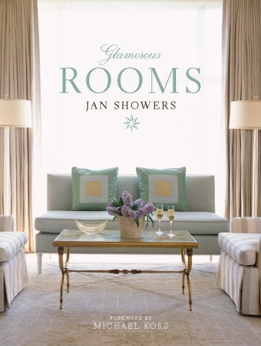 Download By Jan Showers - Glamorous Rooms (8.2.2009) PDF
