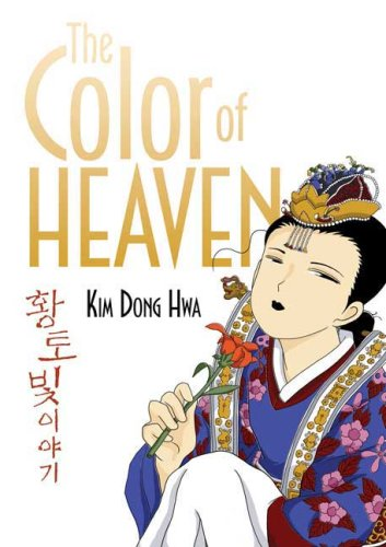 The Color of Heaven (The Story of Life on the Golden Fields)
