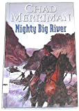 Mighty Big River, Chad Merriman, 0754080714