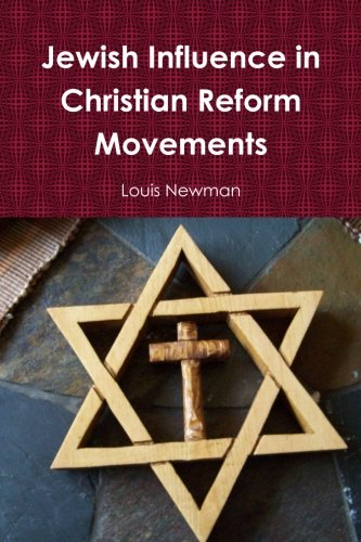 Movement Reform (Jewish Influence in Christian Reform Movements)