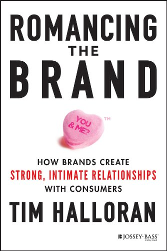 Amazon romancing the brand how brands create strong intimate romancing the brand how brands create strong intimate relationships with consumers by halloran fandeluxe Gallery