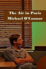 The Air in Paris Paperback