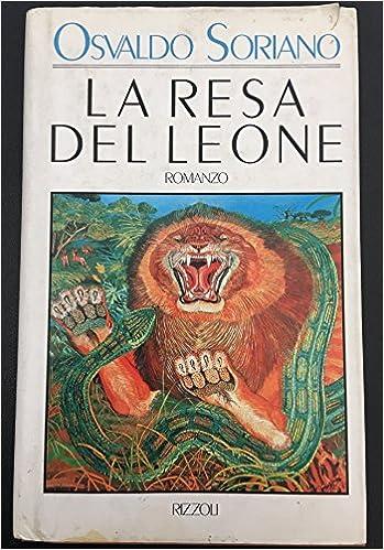 OSVALDO SORIANO: LA RESA DEL LEONE