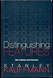 Distinguishing Features: Film Criticism and Comment (PAJ Books)