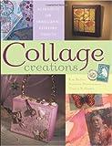 Collage Creations, Barbara Matthiessen, 1581805462