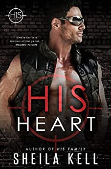 His Heart (HIS Series Book 7) by [Kell, Sheila]