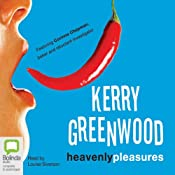 Heavenly Pleasures: A Corinna Chapman Mystery, Book 2 | Kerry Greenwood