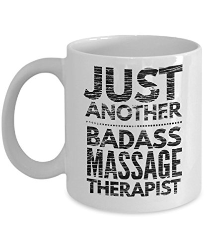 Just Another Badass Massage Therapist Mug - Cool Coffee Cup