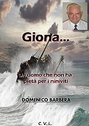 Giona...  Un uomo che non ha pietà per i Niniviti (Italian Edition)