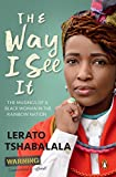 The Way I See It: The musings of a black woman in the Rainbow Nation