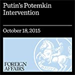 Putin's Potemkin Intervention | Alexander Cooley,Daniel H. Nexon