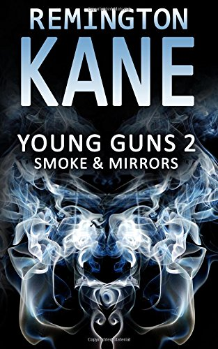 Young Guns 2: Smoke & Mirrors (Volume 2)