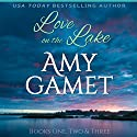Love on the Lake Boxed Set Audiobook by Amy Gamet Narrated by Eva Kaminsky