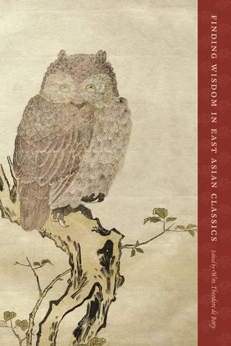 Finding Wisdom in East Asian Classics