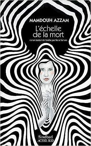 Amazon Fr L Echelle De La Mort Azzam Mamdouh Samara Rania Livres