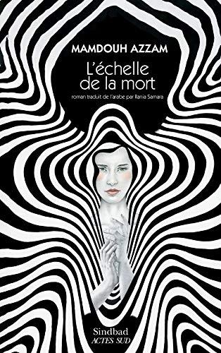 L Echelle De La Mort Sindbad French Edition Azzam Mamdouh Samara Rania 9782330131500 Amazon Com Books