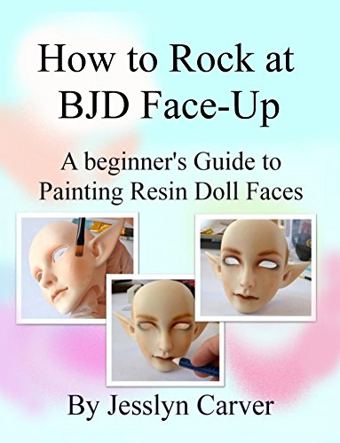How to Rock at BJD Face-Up: A Beginner's Guide to Painting Resin Doll Faces