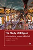 Study of Religion : An Introduction to Key Ideas and Methods, Chryssides and Geaves Staff, 0826464483