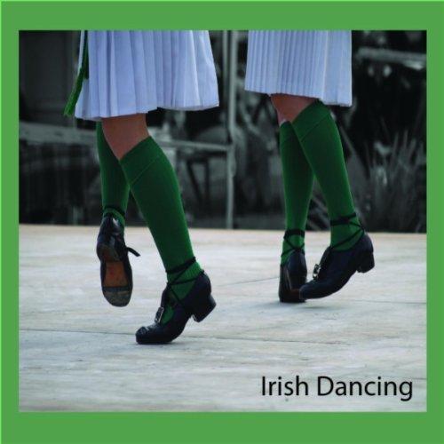 - Irish Dancing Jig