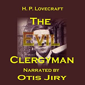 The Evil Clergyman Audiobook