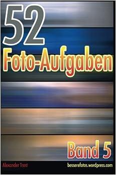52 Foto-Aufgaben: Band 5: Volume 5