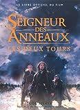 Le Seigneur des anneaux (le livre officiel du film) : Les Deux tours