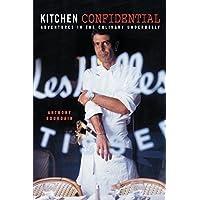Kitchen Confidential Kindle Edition