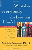 What Does Everybody Else Know That I Don't?, Michele Novotni and Randy Petersen, 1886941343