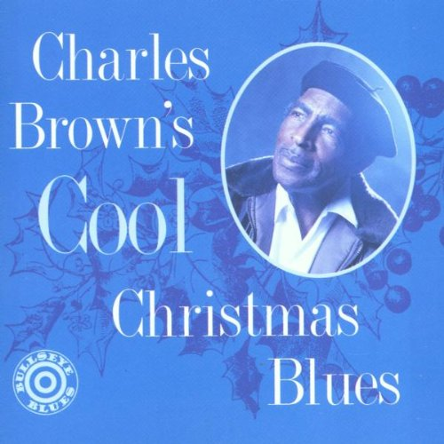 Charles Brown - Cool Christmas Blues - Amazon.com Music