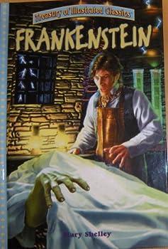 Frankenstein (Treasury of Illustrated Classics Series) 0766631737 Book Cover