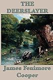 The Deerslayer, James Fenimore Cooper, 1617206784