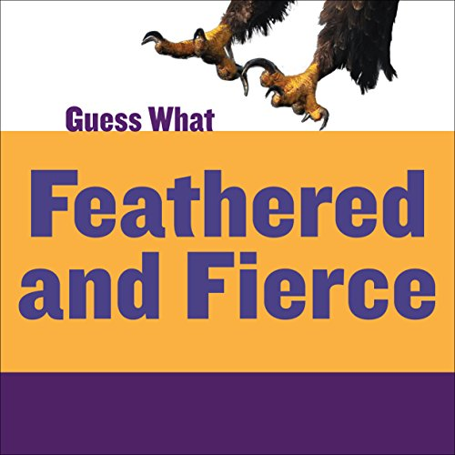 Feathered and Fierce: Bald Eagle (Guess - Guess Eagle