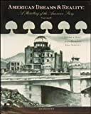 American Dreams and Reality : A Retellingh of the American Story, Mayo, Louise and Kearney, Anne, 1890919284